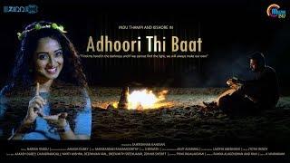 Adhoori Thi Baat | Hindi Music | Aakash Dubey | Saikrishnan Ganesan | Official