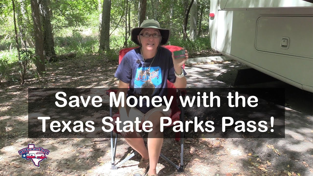 Save Money with a Texas State Parks Pass | RVTexasYall com