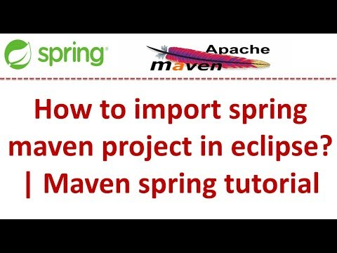 How to Import a Spring Maven Project in Eclipse [Video] - DZone Java