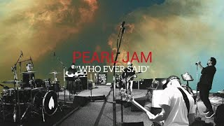 Pearl Jam - Who Ever Said (Lyrics)
