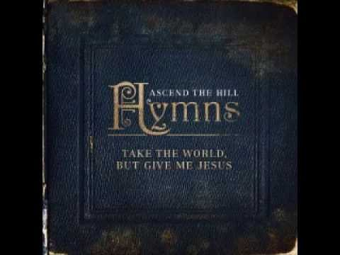 Ascend The Hill - Rock of Ages (lyrics)