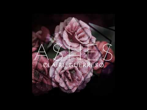 ASHES -  Claire Guerreso