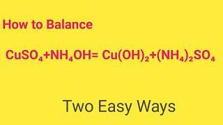 CuSO4+NH4OH= Cu(OH)2+(NH4)2SO4 Balanced Equation  Cupper sulphate+Ammonium hydroxide Balanced Equ.