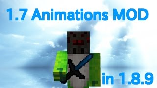 How to install 1.7 Animations in 1.8.9! [READ DESC!] (日本語インストール方法有り)