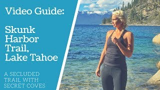 Video VIDEO GUIDE: Skunk Harbor Trail, Lake Tahoe download MP3, 3GP, MP4, WEBM, AVI, FLV Oktober 2018