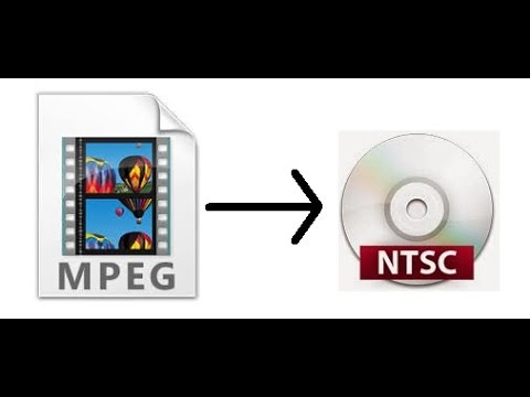 How To Convert An MPG Video File To DVD NTSC Video File