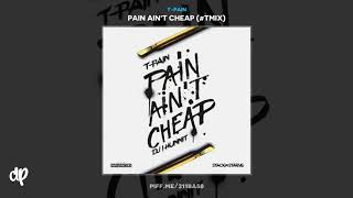 T-Pain - Florida Boy Feat Rick Ross x Kodak Black [Pain Ain't Cheap]