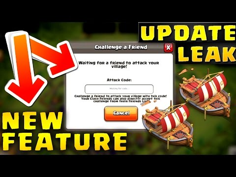 Clash of Clans: UPDATE LEAK MAY 2017 NEW FEATURE CHALLENGE FRIEND
