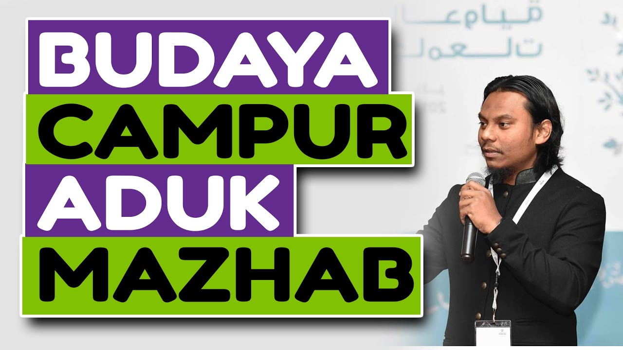 Ustaz Salman Ali - Budaya Campur Aduk Mazhab