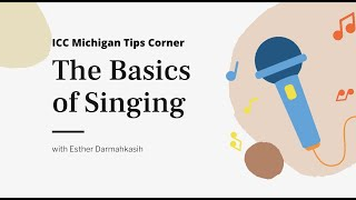 The Basics of Singing with Esther #ICCMTipsCorner