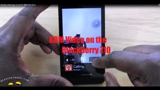 BBM Video Chat Demo on the BlackBerry Z10