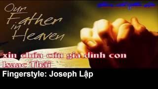 Nhac Thanh Tin Lanh - Xin Chúa Cứu Gia Đình Con - Fingerstyle