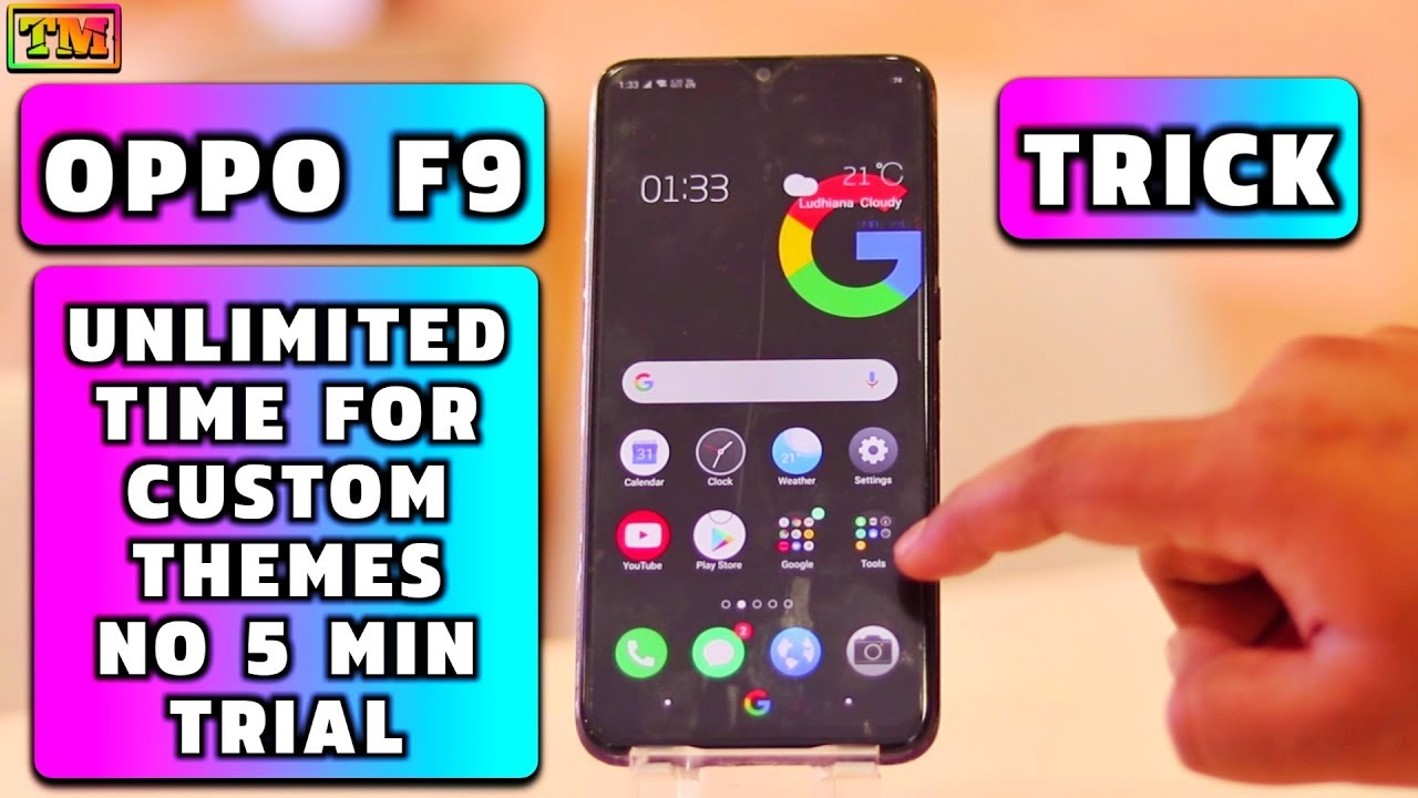 Oppo F9 Trick For Themes No 5 Min Trial Unlimited Time