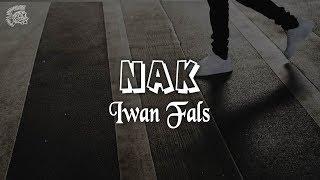 Iwan Fals - Nak │ LIRIK & Best Cover