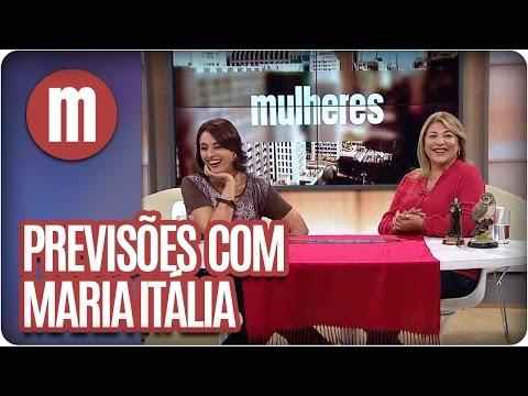Mulheres - Previsões Com Maria Itália (14/04/16)