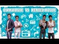 Own House Vs Rented House | Laughing Soda
