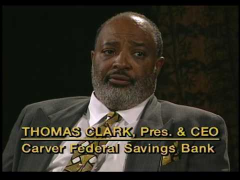 African American Legends: Thomas Clark, Carver Federal Savings Bank