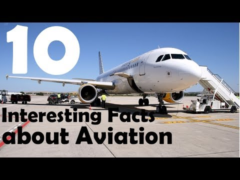 10 Interesting Facts about Aviation !!! Part-1