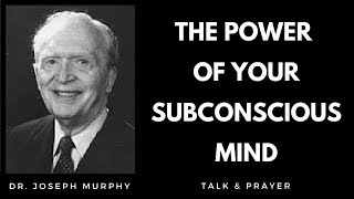 Joseph Murphy Talk & Healing Prayer - The Power Of Your Subconscious Mind  🙏