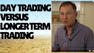 Short-Term/Day Traders versus Long-Term Traders