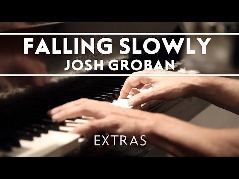 Josh Groban - Falling Slowly [Extras]