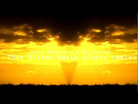 Dinah Washington & Max Richter - This Bitter Earth (Jovis remix)
