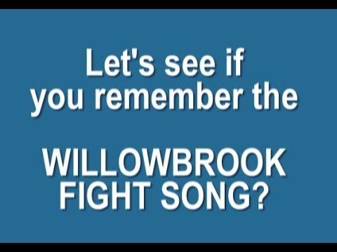 Willowbrook HS Fight Song