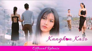 Kanghon Kaso || Official Release || 2020