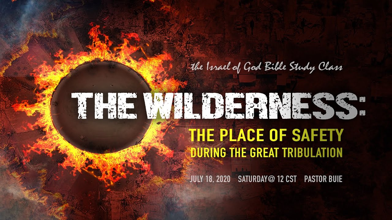 "Download IOG - ""The Wilderness: The Place of Safety During The Great Tribulation"" 2020"