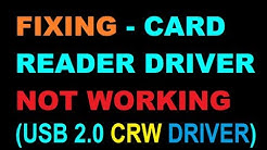 ''USB 2.0 CRW DRIVER'' FIXING/ CARD READER NOT WORKING