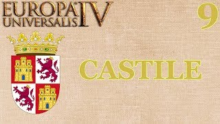 Europa Universalis IV: Castile - Episode 9