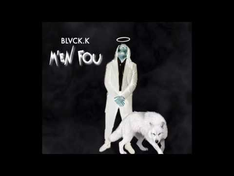 Black k ( kiff no beat) - m'en Fou audio 2017