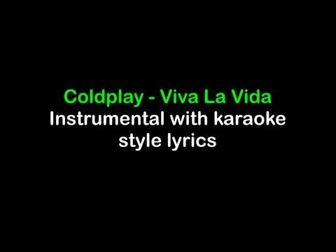 Viva la Vida - Coldplay - Instrumental with Karaoke Lyrics