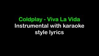 Viva la Vida - Coldplay - Instrumental with Karaoke Lyrics