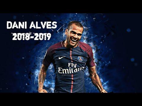 Dani Alves ● Goals, Skills & Tackles ● 2018-2019 HD