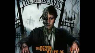 The Deadlines - Death & Life in Rock N