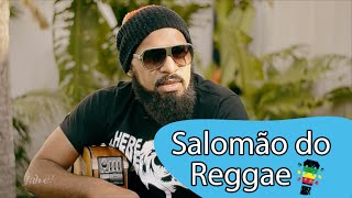 Jah é! - Salomão do Reggae