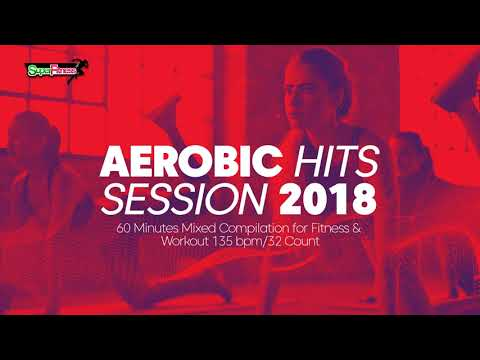 Aerobic Hits Session 2018 135 bpm32 count