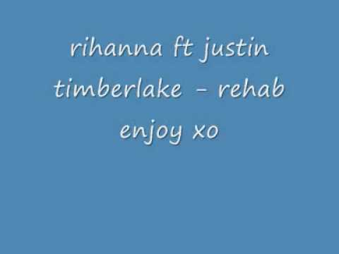 rehab - rihanna ft justin timberlake