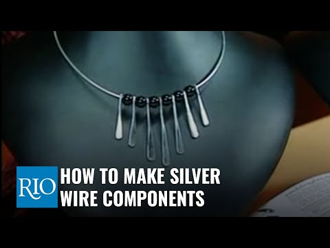 How To Make Silver Wire Components