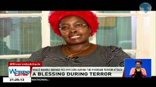 Wambui Odongo fed soldiers during the Riverside Drive DUsitD2 attack