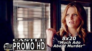 "Castle 8x20 Promo - Castle Season 8 Episode 20 Promo ""Much Ado About Murder"" (HD)"