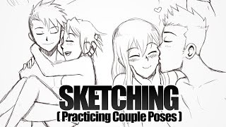 SKETCHING - Practicing Couple Poses