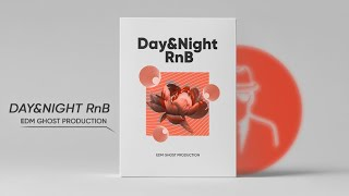 Day Night RnB - EDM Ghost Production Samples Loops