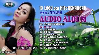 "10 HITs LAGU OCU "" TOJUN KAMPAU "" by TETY LIANI ( audio album )"