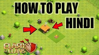 (HINDI) How to play Clash of Clans - A Beginner's full Guides and Tips