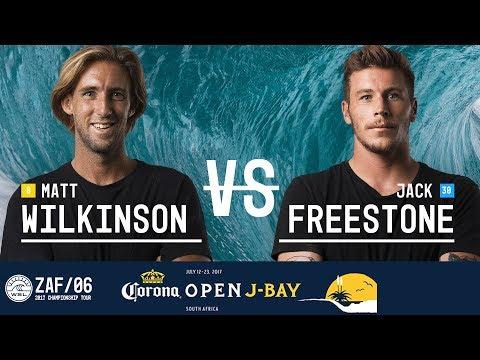 Matt Wilkinson Vs. Jack Freestone - Round Three, Heat 12 - Corona Open J-Bay 2017