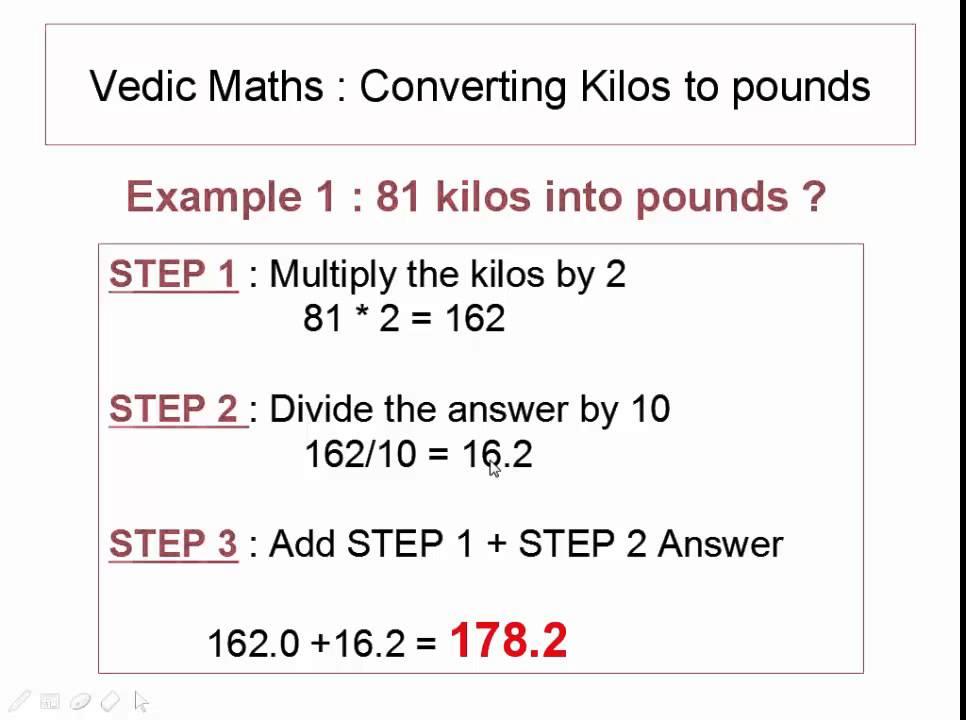 Vedic Maths Tutorial Convert Kilos To Pounds