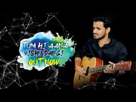 Tum Hi Aana | Cover Song | Marjaavaan | Sidharth M | Jubin Nautiyal | Payal Dev | Vishu Dangi.