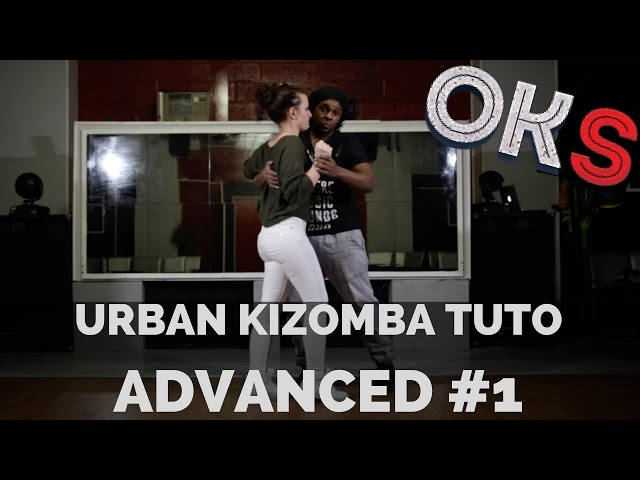 Urban Kizomba Tutorial - Advanced Move #UA1 🎓 OKS 🎓